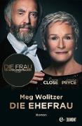 Cover-Bild zu Die Ehefrau (eBook) von Wolitzer, Meg