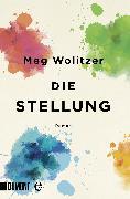 Cover-Bild zu Die Stellung (eBook) von Wolitzer, Meg