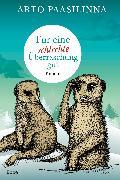 Cover-Bild zu Paasilinna, Arto: Für eine schlechte Überraschung gut (eBook)