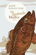 Cover-Bild zu Paasilinna, Arto: Der heulende Müller