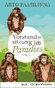 Cover-Bild zu Paasilinna, Arto: Vorstandssitzung im Paradies (eBook)
