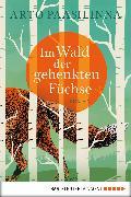 Cover-Bild zu Paasilinna, Arto: Im Wald der gehenkten Füchse (eBook)