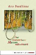 Cover-Bild zu Paasilinna, Arto: Der wunderbare Massenselbstmord (eBook)