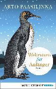 Cover-Bild zu Paasilinna, Arto: Weltretten für Anfänger (eBook)