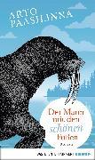 Cover-Bild zu Paasilinna, Arto: Der Mann mit den schönen Füßen (eBook)