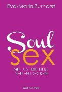 Cover-Bild zu Soulsex (eBook) von Zurhorst, Eva-Maria