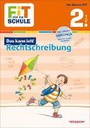 Cover-Bild zu FiT FÜR DIE SCHULE: Das kann ich! Rechtschreibung 2. Klasse von Reichert, Sonja
