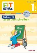 Cover-Bild zu FiT FÜR DIE SCHULE: Das kann ich! Lesen und Schreiben 1. Klasse von Reichert, Sonja
