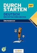 Cover-Bild zu Durchstarten Deutsch Rechtschreibung von Cerwenka, Ewald