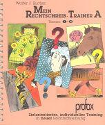 Cover-Bild zu Mein Rechtschreib-Trainer A. Themen 1-13 von Bucher, Walter J.