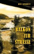 Cover-Bild zu Balkon zur Strasse von Capadrutt, Hans