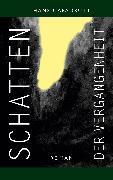 Cover-Bild zu Schatten der Vergangenheit (eBook) von Capadrutt, Hans