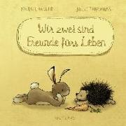 Cover-Bild zu Wir zwei sind Freunde fürs Leben (Mini-Ausgabe) von Engler, Michael