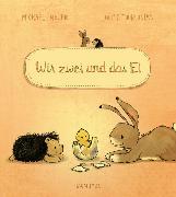 Cover-Bild zu Wir zwei und das Ei von Engler, Michael