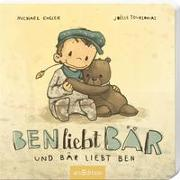 Cover-Bild zu Ben liebt Bär ... und Bär liebt Ben von Engler, Michael