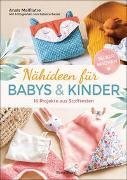 Cover-Bild zu Nähideen für Babys und Kinder. 16 Projekte aus Stoffresten. Nachhaltig, umweltfreundlich, plastikfrei von Malfilatre, Anaïs