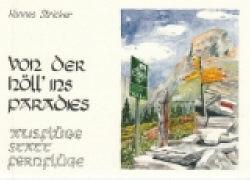 Cover-Bild zu Von der Höll' ins Paradies von Stricker, Hannes