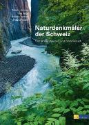 Cover-Bild zu Naturdenkmäler der Schweiz von Arnold, Martin