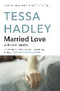 Cover-Bild zu Married Love von Hadley, Tessa