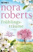 Cover-Bild zu Frühlingsträume von Roberts, Nora