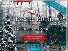 Cover-Bild zu Escape Room. Gefangen im Schnee. Das Original: Der neue Escape-Room-Thriller von Eva Eich von Eich, Eva