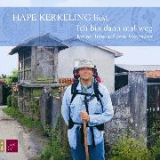 Cover-Bild zu Ich bin dann mal weg von Kerkeling, Hans Peter 'Hape'