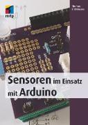 Cover-Bild zu Sensoren im Einsatz mit Arduino (eBook) von Brühlmann, Thomas