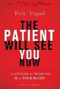 Cover-Bild zu The Patient Will See You Now (eBook) von Topol, Eric