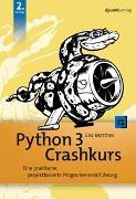 Cover-Bild zu Python 3 Crashkurs von Matthes, Eric