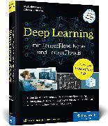 Cover-Bild zu Deep Learning mit TensorFlow, Keras und TensorFlow.js von Deru, Matthieu