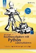 Cover-Bild zu Routineaufgaben mit Python automatisieren von Sweigart, Al