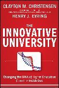 Cover-Bild zu The Innovative University (eBook) von Christensen, Clayton M.