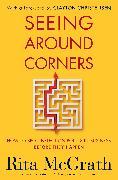 Cover-Bild zu Seeing Around Corners von McGrath, Rita