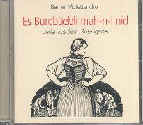 Cover-Bild zu Es Burebüebli mah-n-i nid von Motettenchor Bern (Hrsg.)