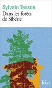 Cover-Bild zu Tesson, Sylvain: Dans les forêts de Sibérie