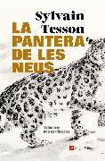 Cover-Bild zu Tesson, Sylvain: La pantera de les neus (eBook)