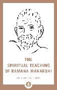 Cover-Bild zu The Spiritual Teaching of Ramana Maharshi von Maharshi, Ramana