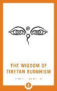 Cover-Bild zu The Wisdom of Tibetan Buddhism (eBook) von Ray, Reginald A. (Hrsg.)