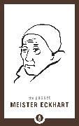Cover-Bild zu The Pocket Meister Eckhart (eBook) von O'Neal, Dave (Hrsg.)