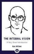 Cover-Bild zu The Integral Vision von Wilber, Ken