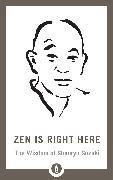 Cover-Bild zu Zen Is Right Here von Chadwick, David