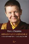 Cover-Bild zu Abrazar lo inabrazable (eBook) von Chödrön, Pema