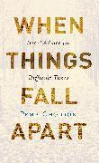 Cover-Bild zu When Things Fall Apart (eBook) von Chodron, Pema