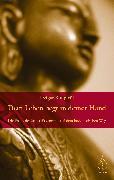 Cover-Bild zu Dein Leben liegt in deiner Hand (eBook) von Kongtrül, Dzigar