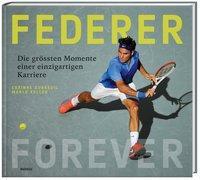 Cover-Bild zu Federer Forever von Keller, Marco