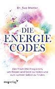 Cover-Bild zu Die Energie-Codes von Morter, Sue