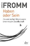 Cover-Bild zu Haben oder Sein von Fromm, Erich
