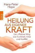 Cover-Bild zu Heilung aus eigener Kraft von Hepe, Hans-Peter