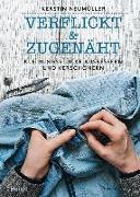 Cover-Bild zu verflickt & zugenäht von Neumüller, Kerstin