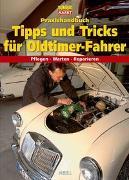 Cover-Bild zu Praxishandbuch Tipps und Tricks für Oldtimer-Fahrer